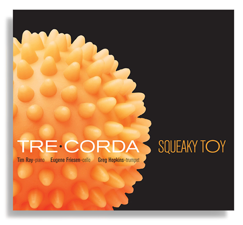 Tre Corda Squeaky Toy CD jacket